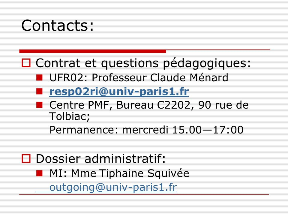 Contacts: Contrat et questions pédagogiques: Dossier administratif: