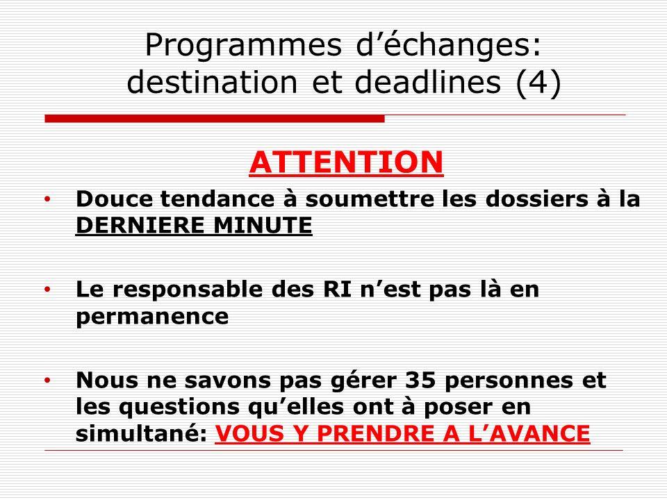 Programmes d'échanges: destination et deadlines (4)