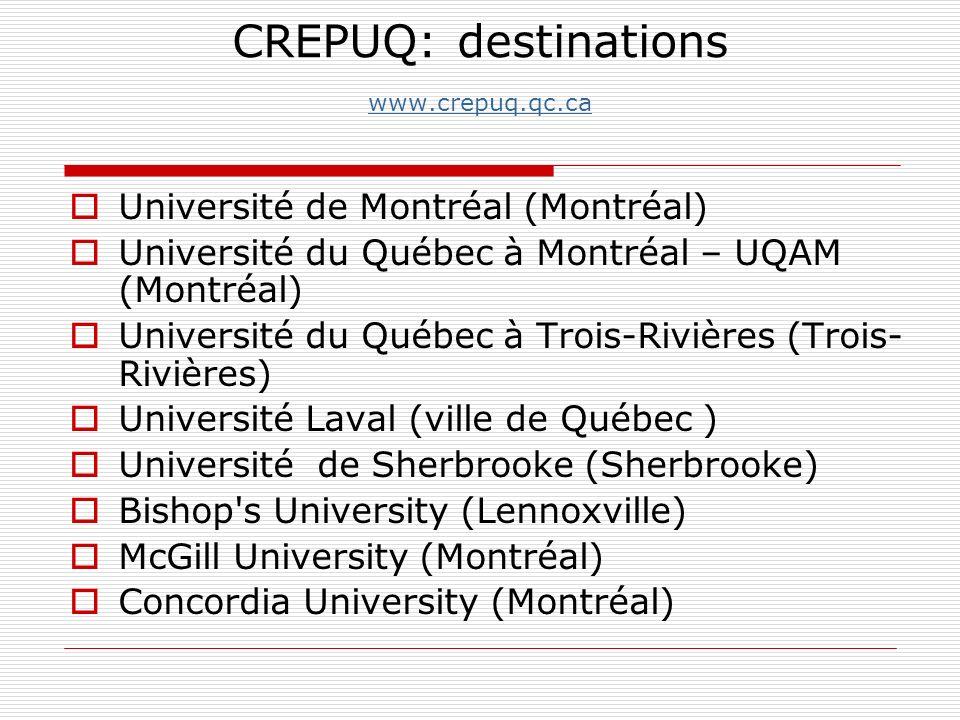 CREPUQ: destinations www.crepuq.qc.ca