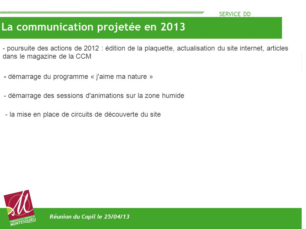 La communication projetée en 2013