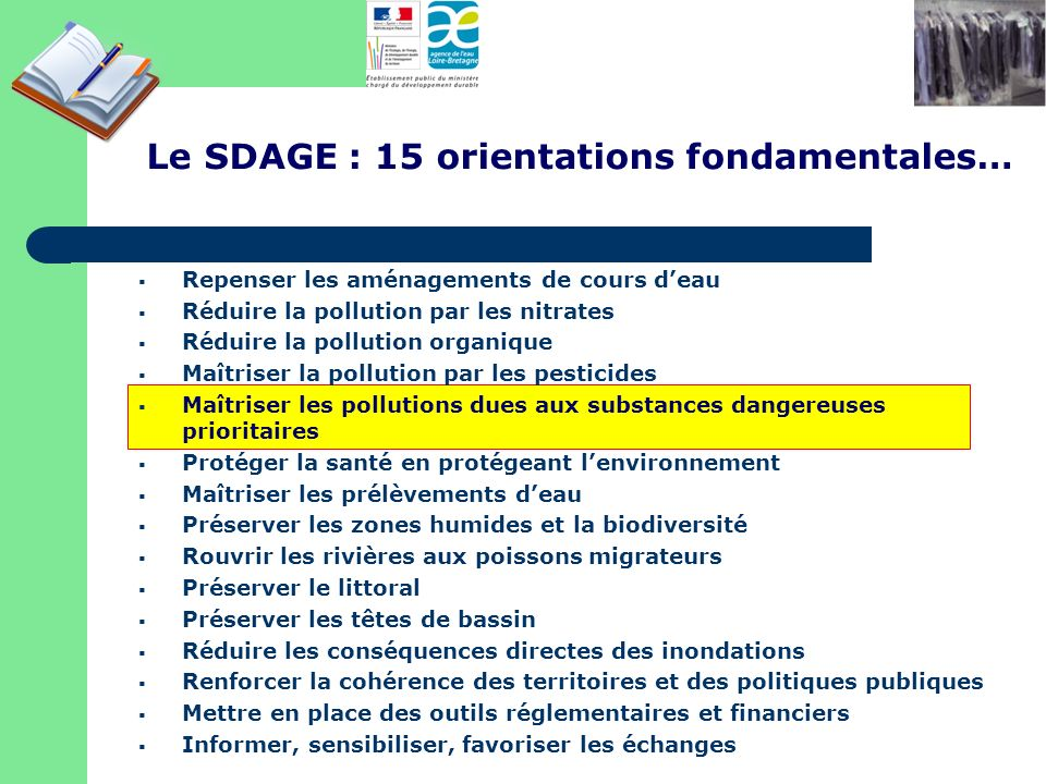 Le SDAGE : 15 orientations fondamentales…