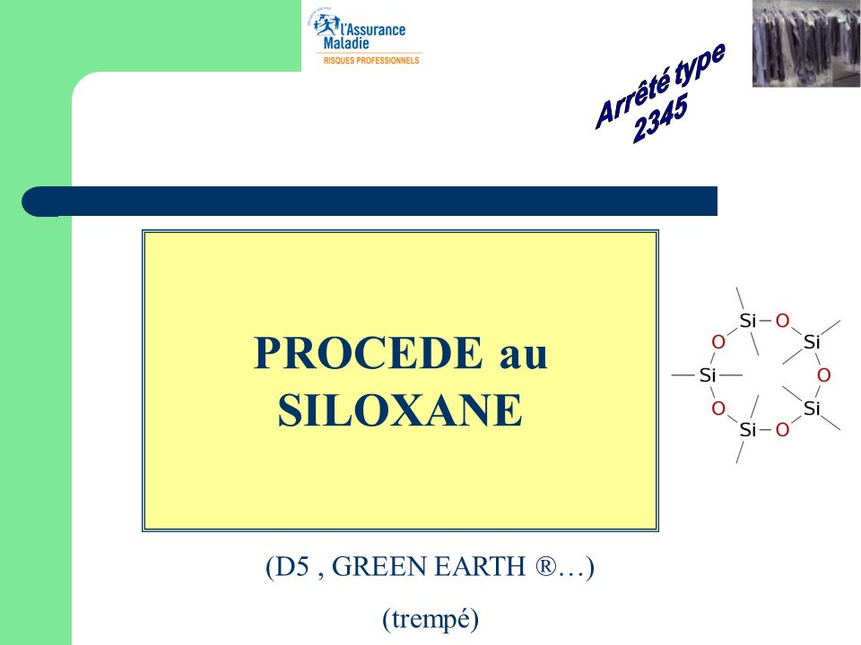 Arrêté type 2345 PROCEDE au SILOXANE (D5 , GREEN EARTH ®…) (trempé)