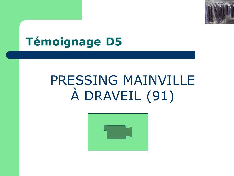 PRESSING MAINVILLE À DRAVEIL (91) Témoignage D5 Pressing xxx à yyy