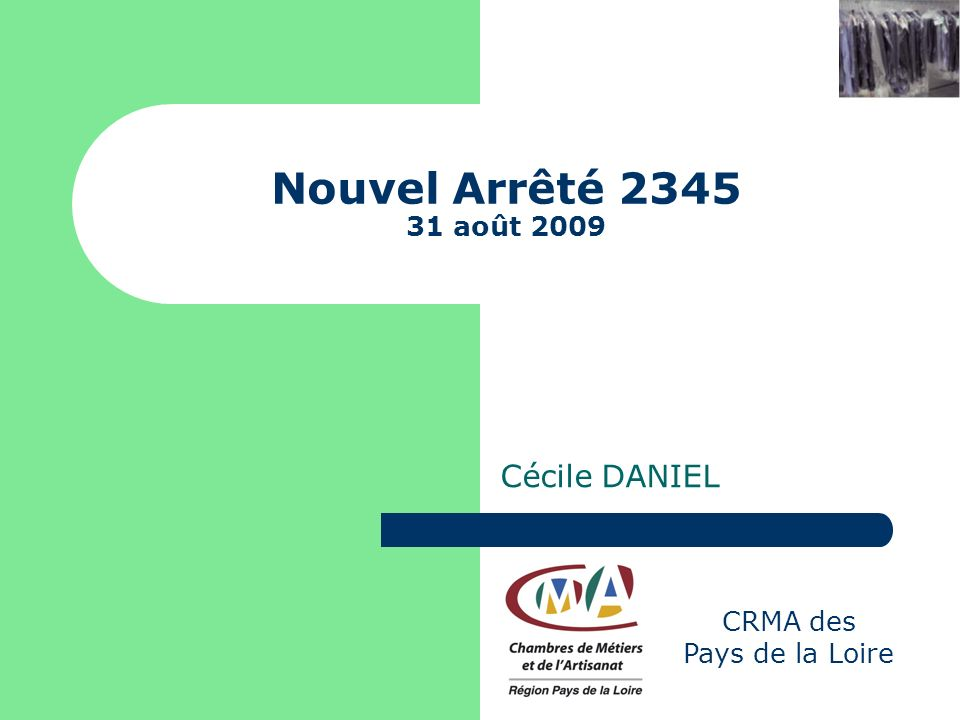 Nouvel Arrêté 2345 31 août 2009 Cécile DANIEL CRMA des