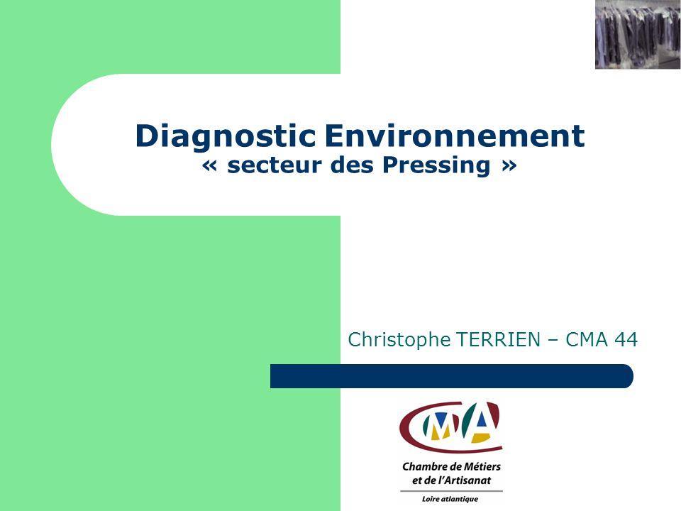 Diagnostic Environnement « secteur des Pressing »