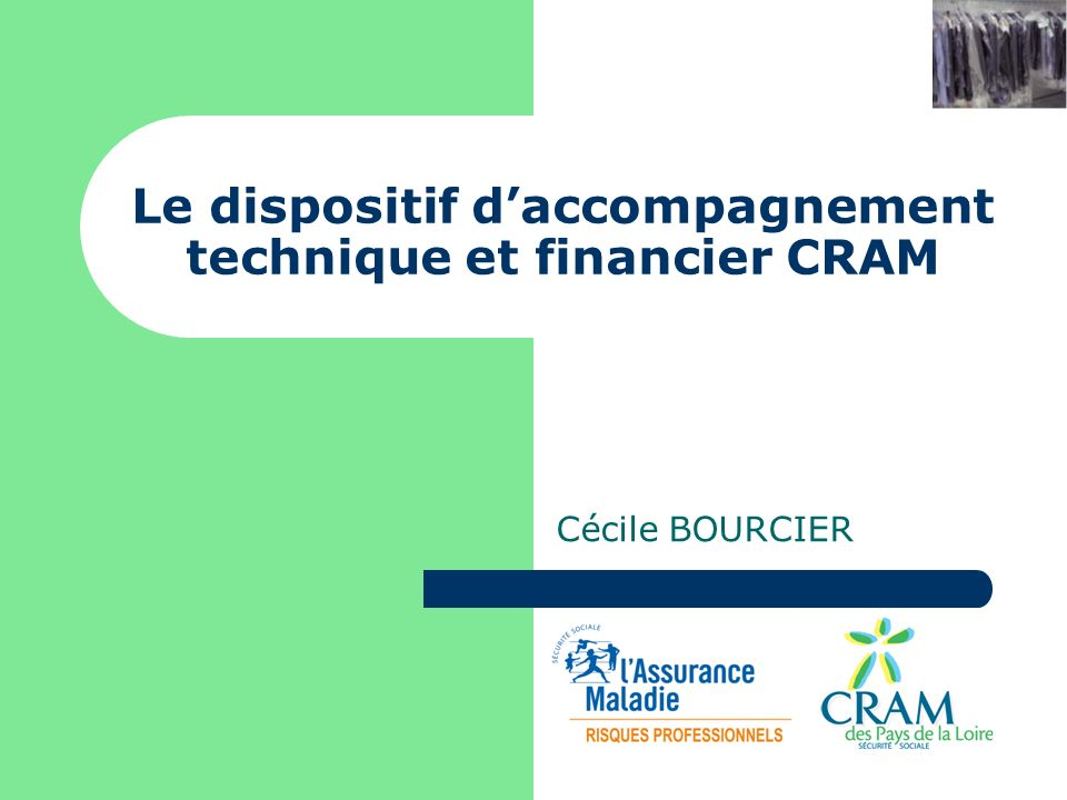 Le dispositif d'accompagnement technique et financier CRAM