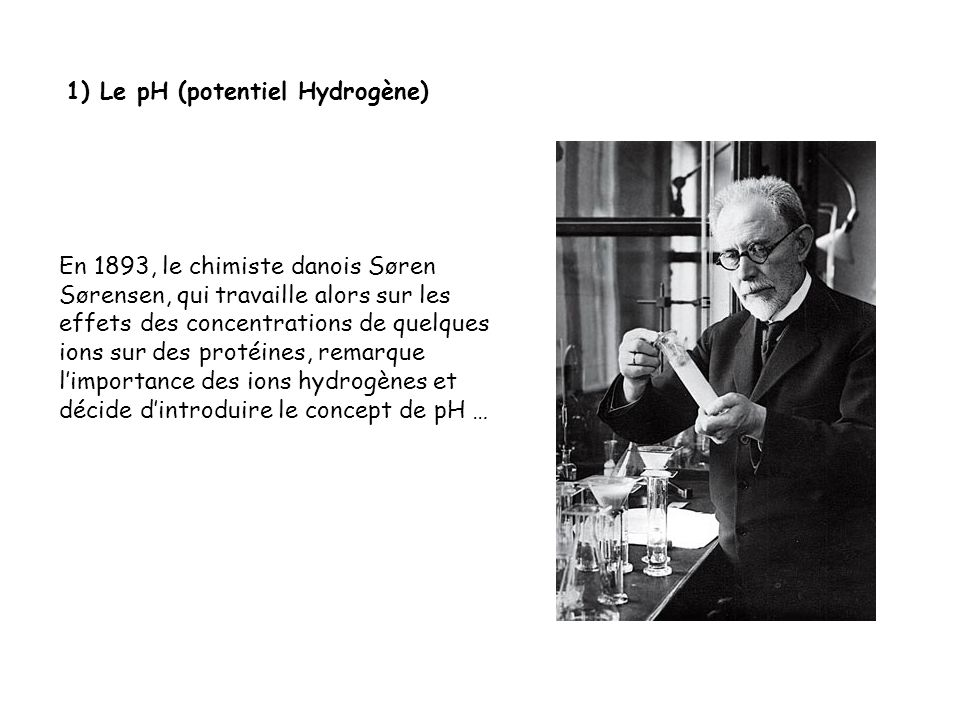 1) Le pH (potentiel Hydrogène)