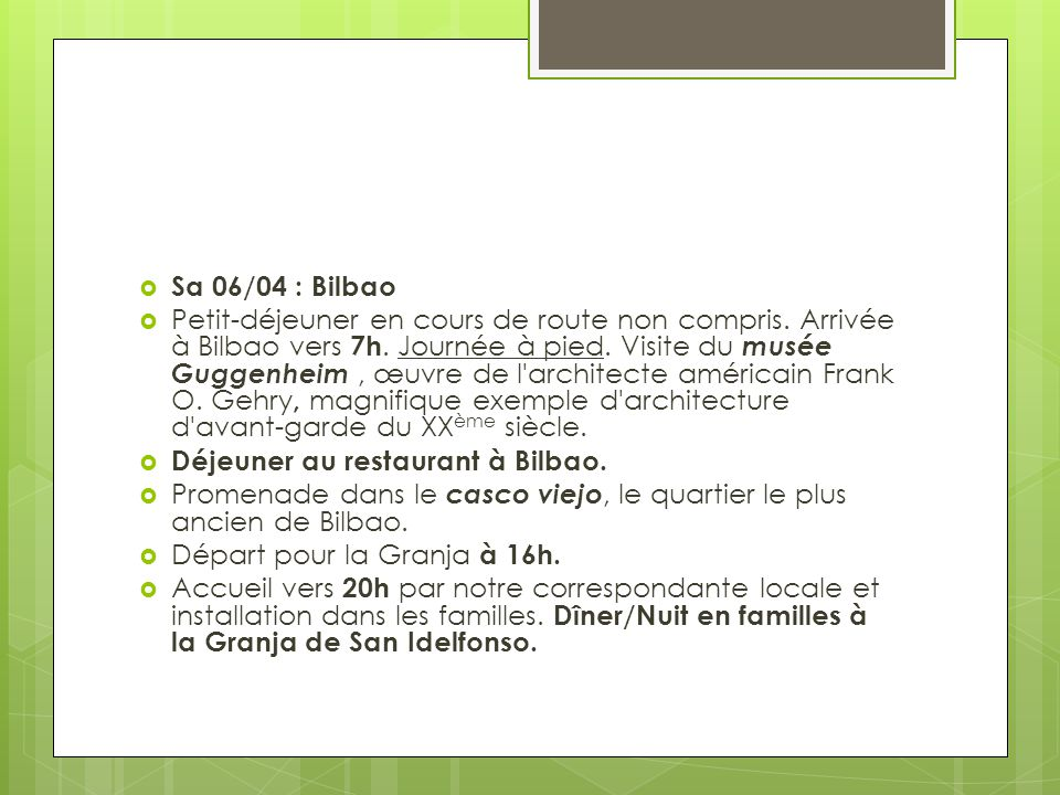 Sa 06/04 : Bilbao