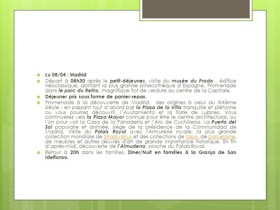 Lu 08/04 : Madrid