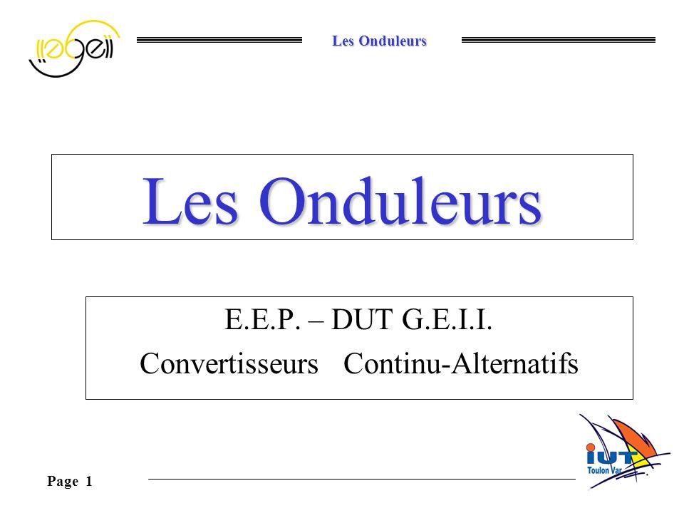 E.E.P. – DUT G.E.I.I. Convertisseurs Continu-Alternatifs