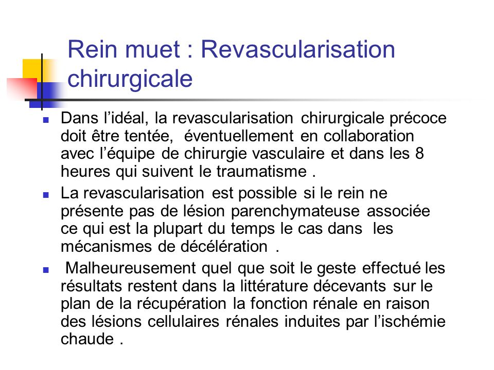 Rein muet : Revascularisation chirurgicale
