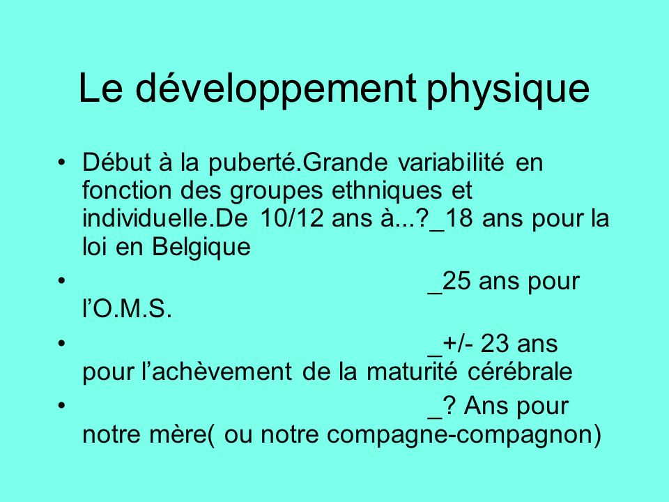 Le développement physique