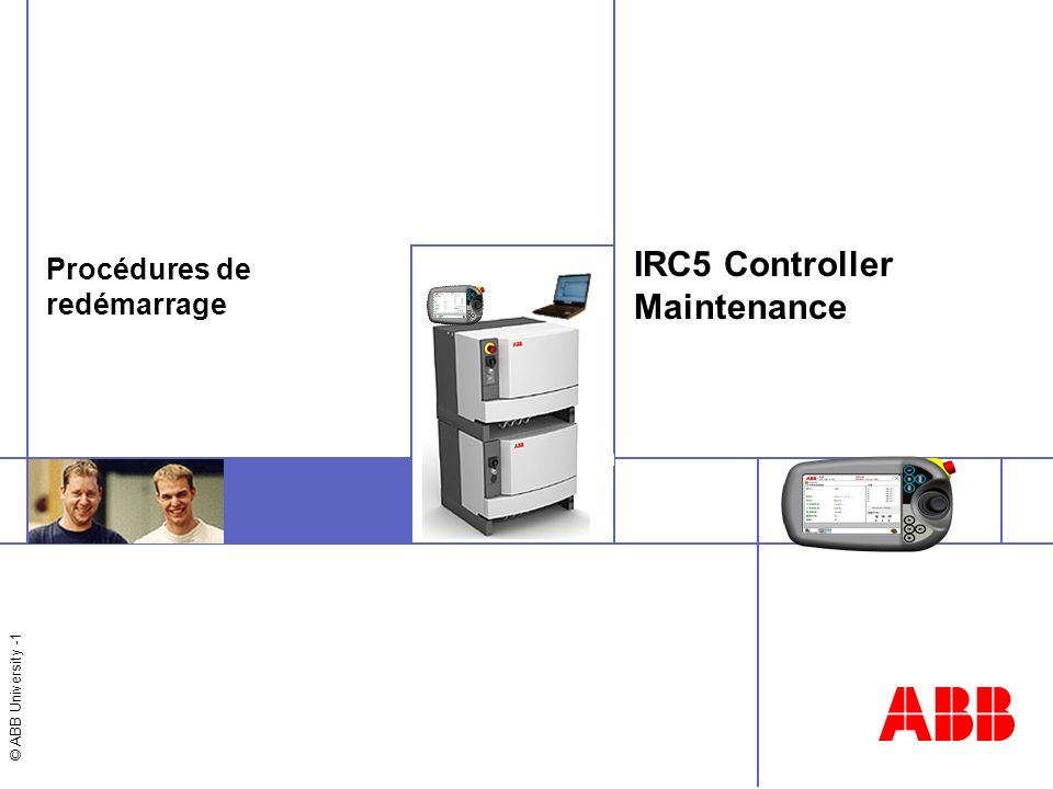 IRC5 Controller Maintenance