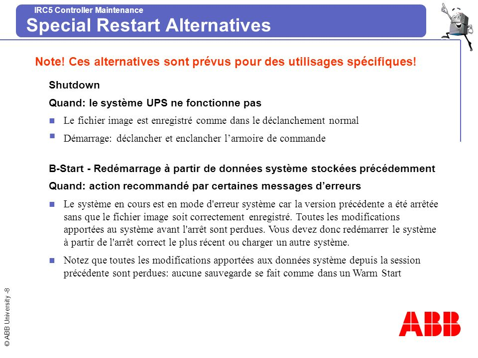 Special Restart Alternatives