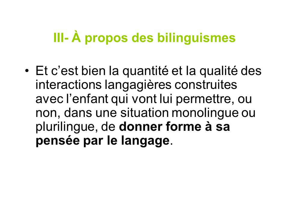 III- À propos des bilinguismes