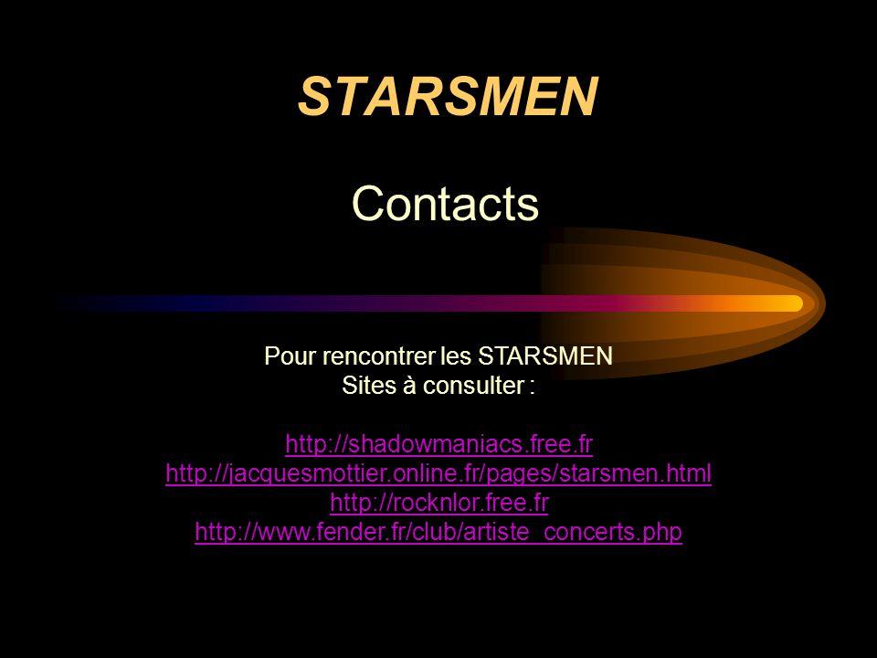 Pour rencontrer les STARSMEN