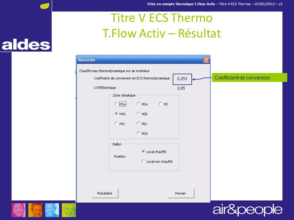 Titre V ECS Thermo T.Flow Activ – Résultat