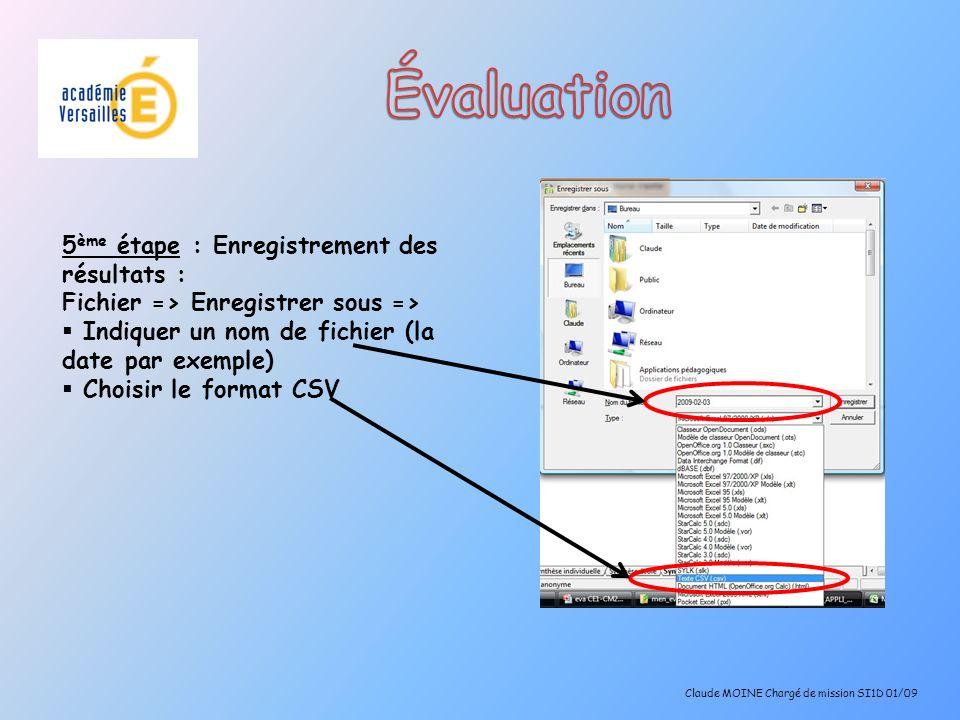 Évaluation 5ème étape : Enregistrement des résultats :