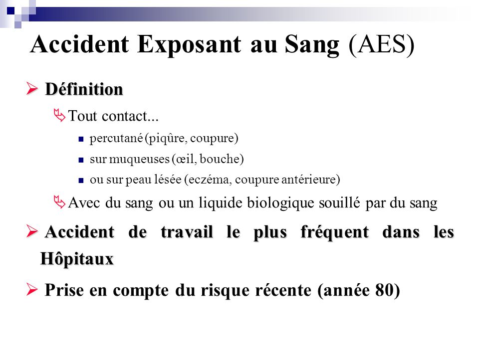 Accident Exposant au Sang (AES)