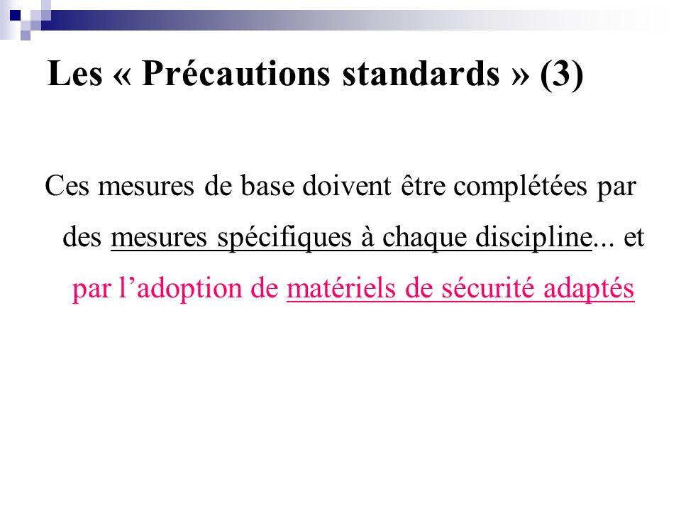 Les « Précautions standards » (3)