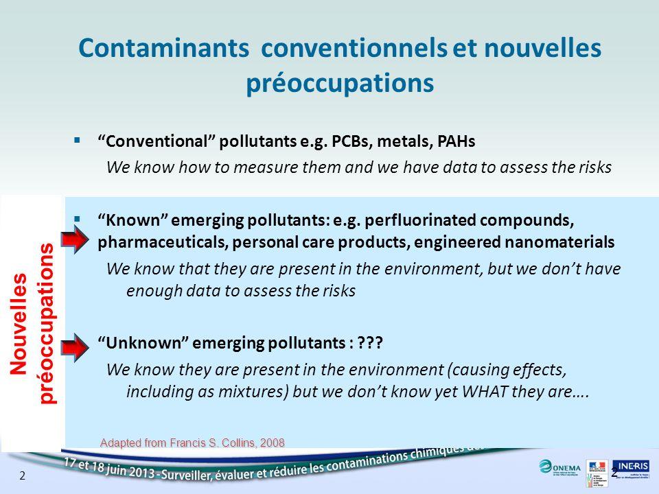 Contaminants conventionnels et nouvelles préoccupations
