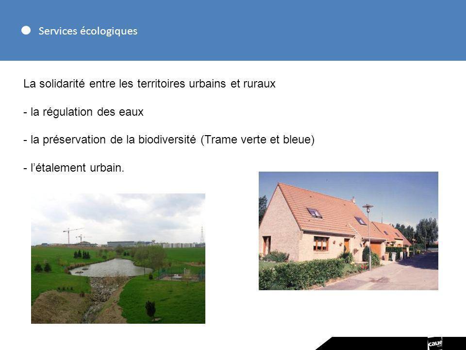 Services écologiques La solidarité entre les territoires urbains et ruraux. la régulation des eaux.