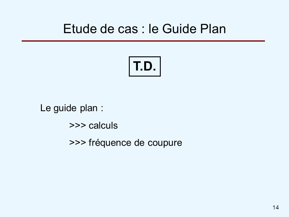 Etude de cas : le Guide Plan