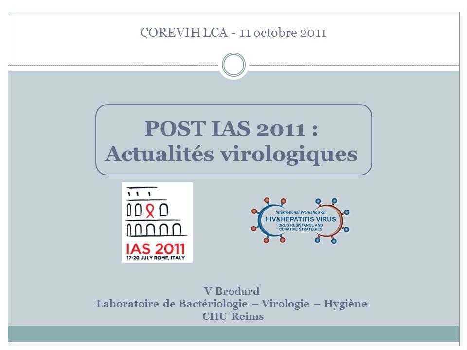 POST IAS 2011 : Actualités virologiques