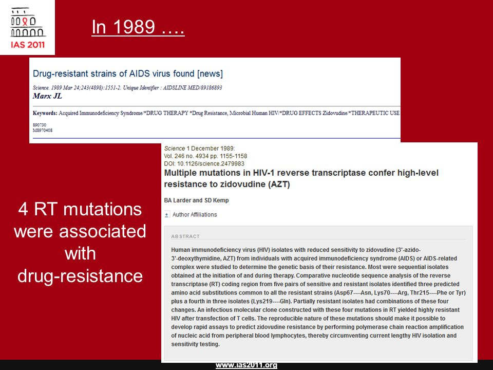 In 1989 …. 4 RT mutations were associated with drug-resistance