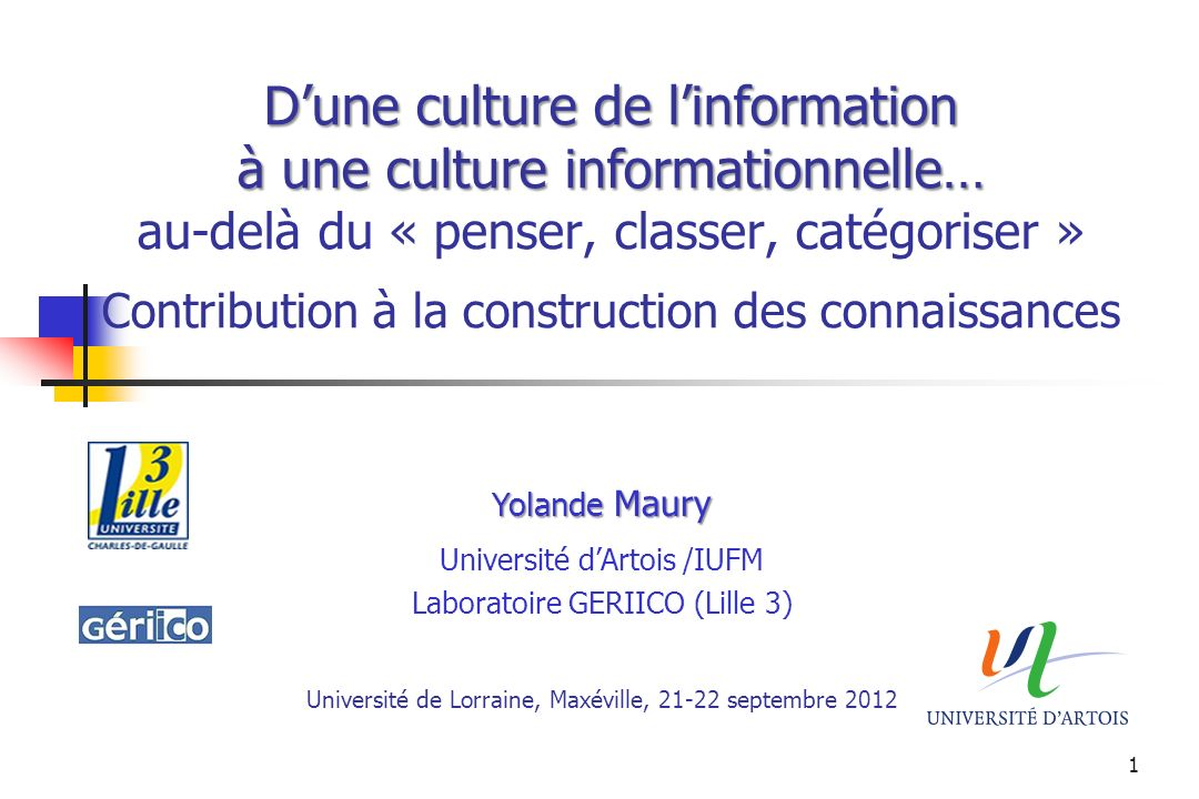 Yolande Maury Université d'Artois /IUFM Laboratoire GERIICO (Lille 3)