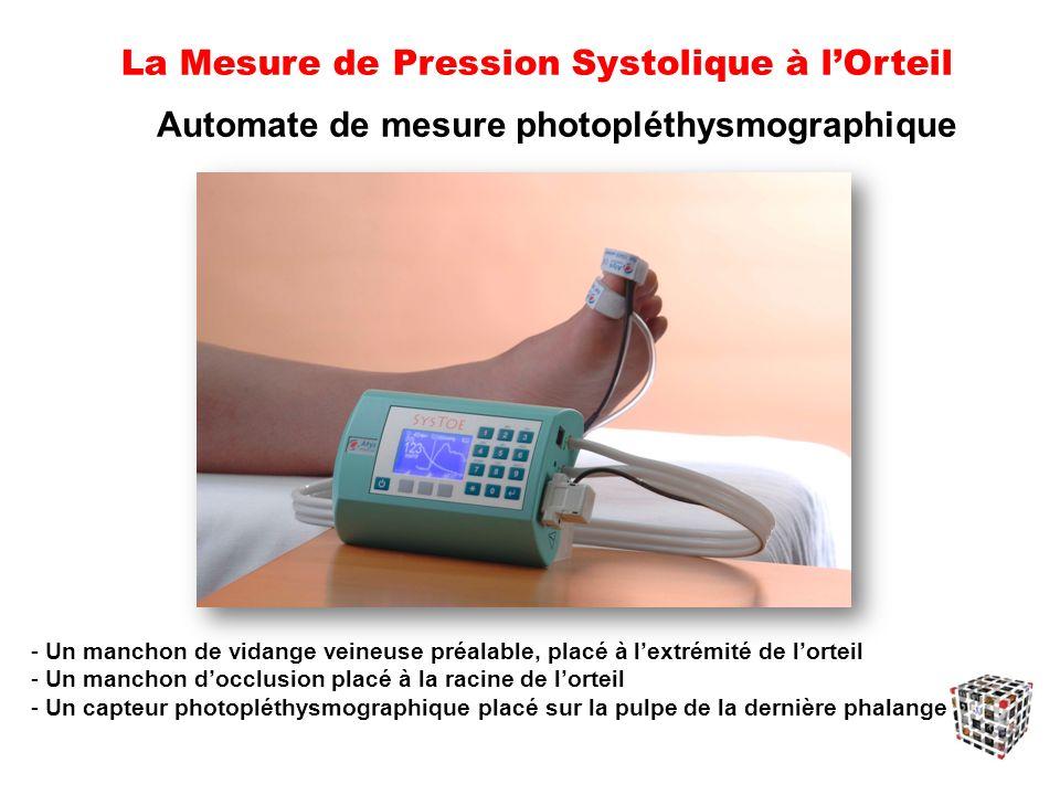 La Mesure de Pression Systolique à l'Orteil