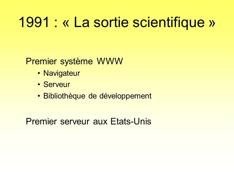1991 : « La sortie scientifique »