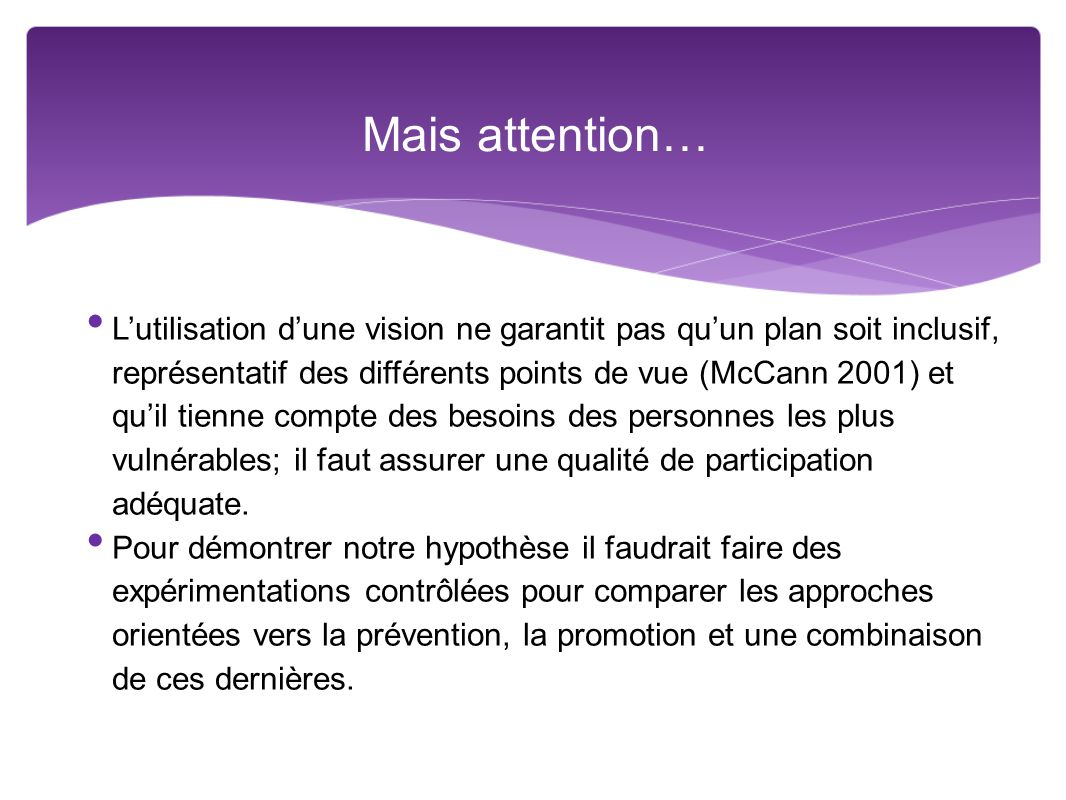 Mais attention…