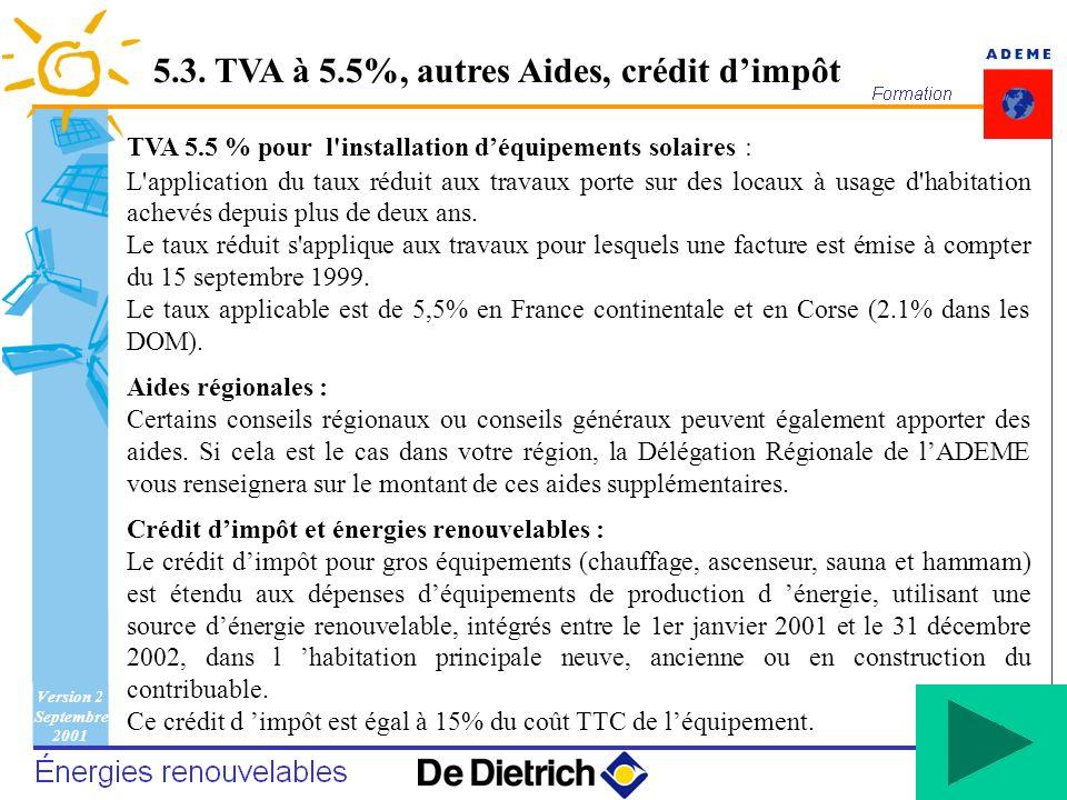 5.3. TVA à 5.5%, autres Aides, crédit d'impôt