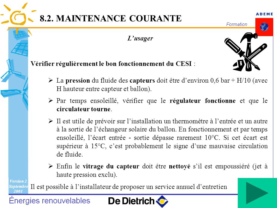 8.2. MAINTENANCE COURANTE L'usager