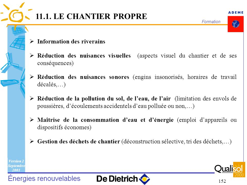 11.1. LE CHANTIER PROPRE Information des riverains