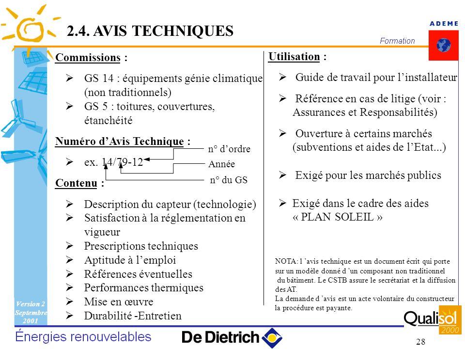2.4. AVIS TECHNIQUES Commissions : Utilisation :