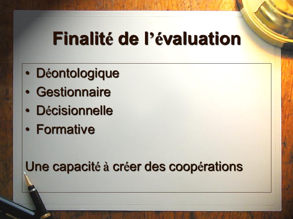 Finalité de l'évaluation
