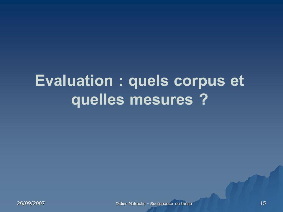 Evaluation : quels corpus et quelles mesures