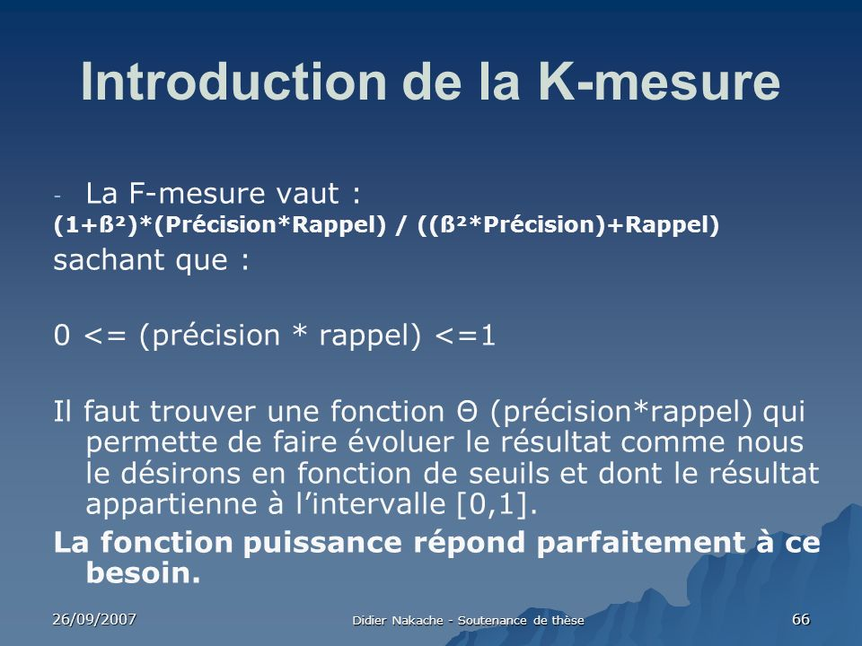 Introduction de la K-mesure