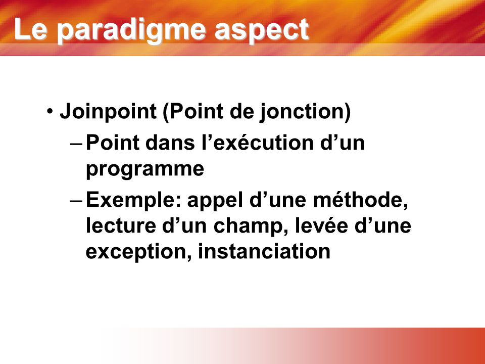 Le paradigme aspect Joinpoint (Point de jonction)
