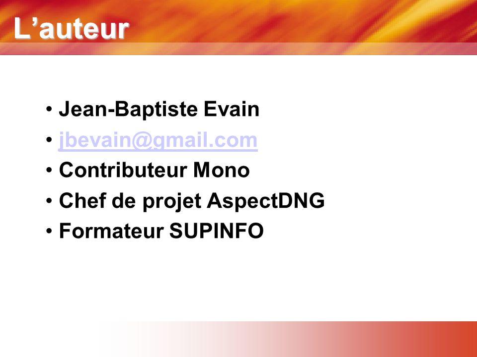 L'auteur Jean-Baptiste Evain jbevain@gmail.com Contributeur Mono