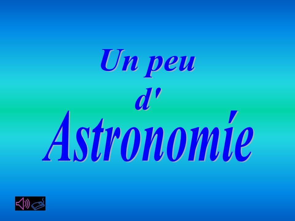 Un peu d Astronomíe