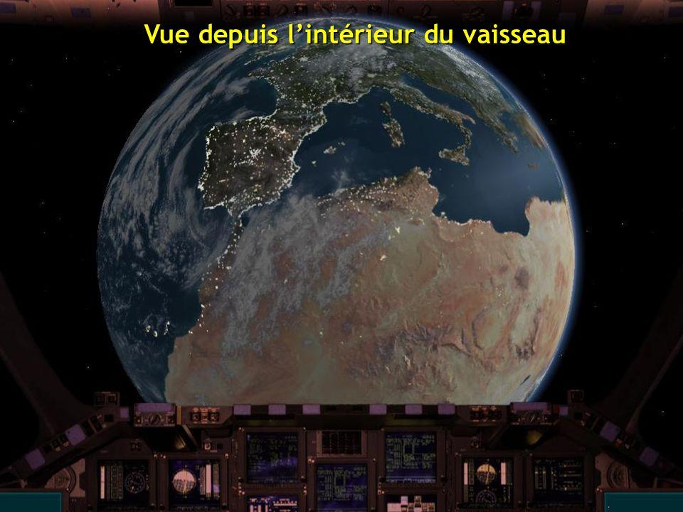 Vue depuis l'intérieur du vaisseau