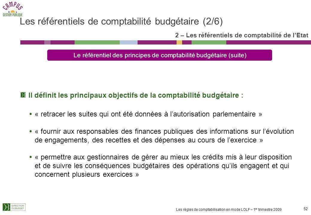 Les référentiels de comptabilité budgétaire (2/6)