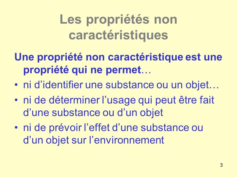 Les propriétés non caractéristiques