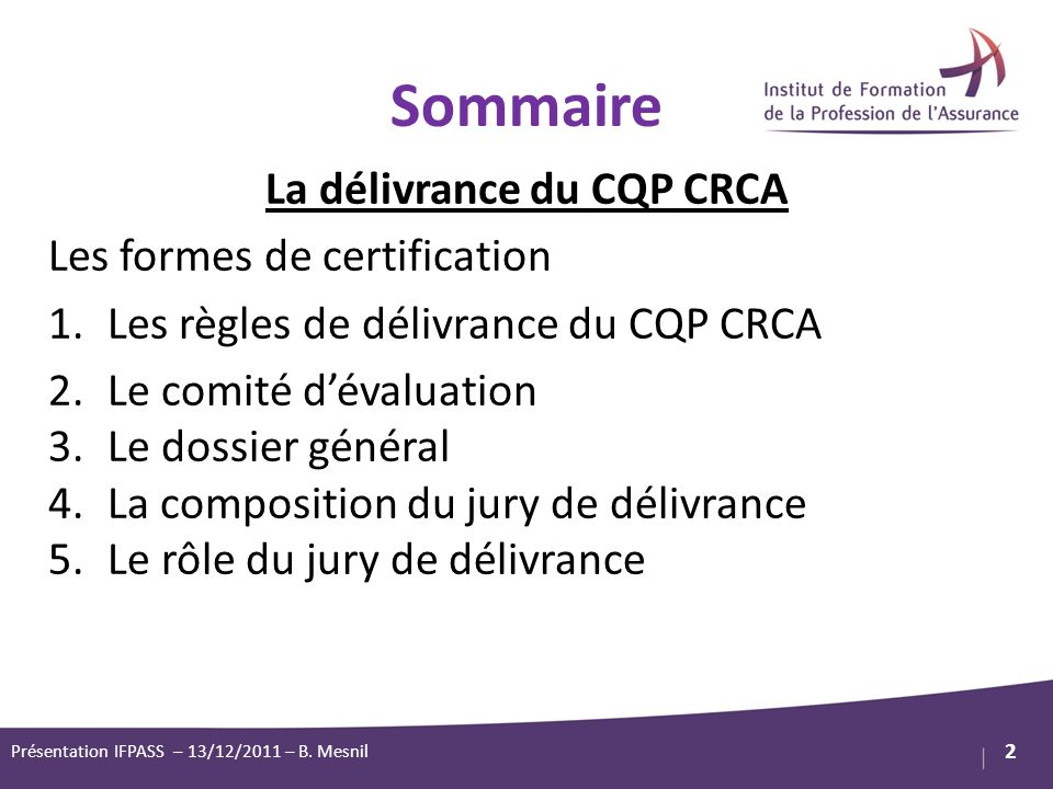 La délivrance du CQP CRCA