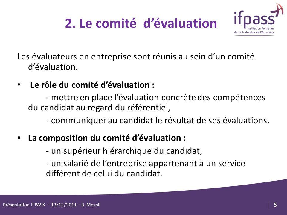 2. Le comité d'évaluation