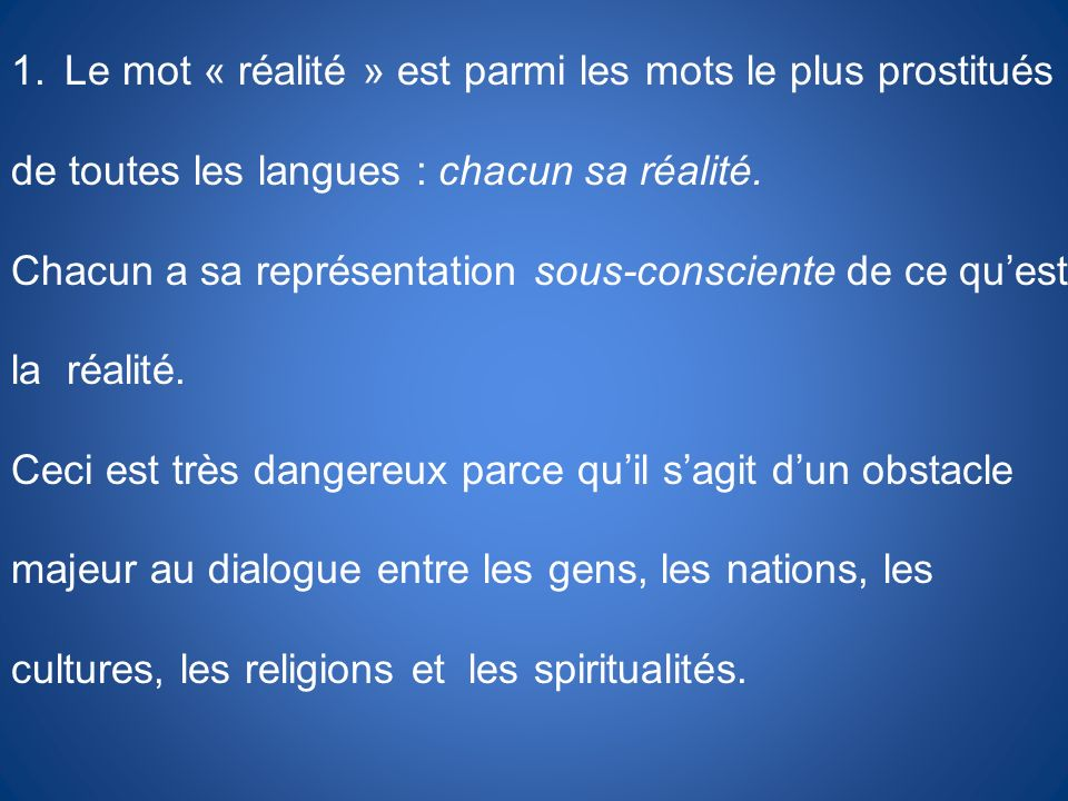 Le mot « réalité » est parmi les mots le plus prostitués