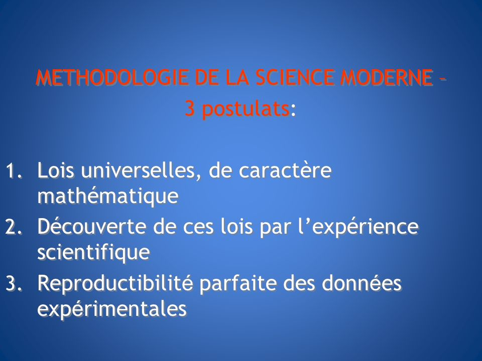 METHODOLOGIE DE LA SCIENCE MODERNE –